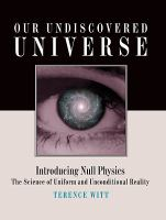 Our Undiscovered Universe
