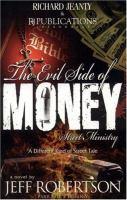 Evil Side of Money