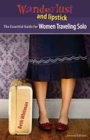 The Essential Guide for Women Traveling Solo