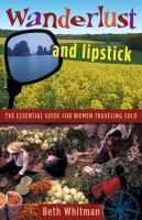 Wanderlust and Lipstick