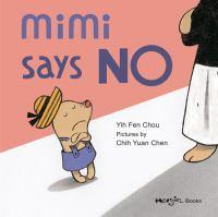 Mimi Says No