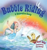 Bubble Riding