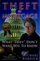 Theft by Mortgage