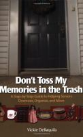 Don't Toss My Memories in the Trash