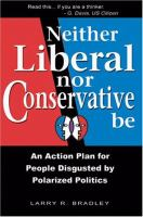 Neither Liberal Nor Conservative Be