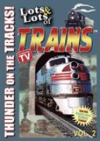 Lots & Lots of Trains