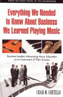 Everything We Needed to Know About Business We Learned Playing Music