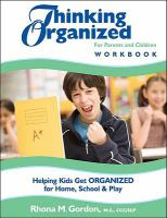 Thinking Organized for Parents and Children Workbook