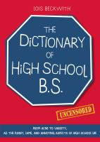The Dictionary of High School B.S