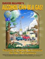 David Blume's Alcohol Can Be A Gas!