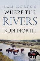 Where the Rivers Run North