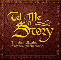 Timeless Folktales From Around the World
