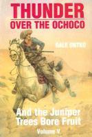 Thunder Over the Ochoco