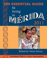 The Essential Guide to Living in Merida