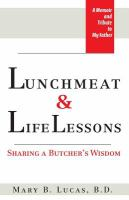 Lunchmeat & Life Lessons