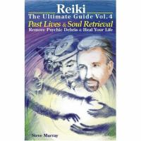 Reiki, the Ultimate Guide