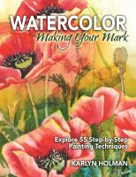 Watercolor Making your Mark