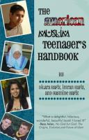 The American Muslim teenagers' handbook