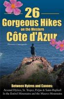 26 Gorgeous Hikes on the Western Côte D'Azur