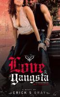 Love & A Gangsta