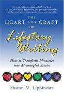 The Heart and Craft of Lifestory Writing