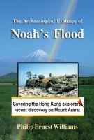 The Archaeological Evidence of Noah's Flood