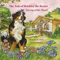 The Tails of Brinkley the Berner