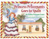 Princess Prissypants Goes to Spain