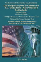 Cien (100) preguntas para el examen de E.U. ciudadania-naturalizacion redisenado