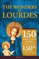 The Wonders of Lourdes