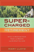 Super-charged Retirement