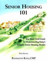 Senior Housing 101