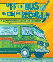Off the Bus and on the Record