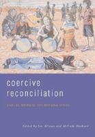 Coercive Reconciliation