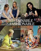Sustainable & Fashionable Melbourne