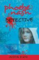 Phoebe Nash, Detective