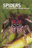 Spiders of the Greater Brisbane Region