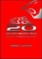 Holden Racing Team 20th Anniversary 1990-2010