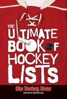 The Ultimate Book of Hockey Lists