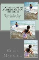 To the Shore of A Child's Ocean