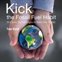 Kick The Fossil Fuel Habit