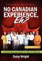 No Canadian Experience, Eh?