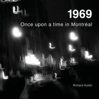 1969 Once Upon A Time in Montréal