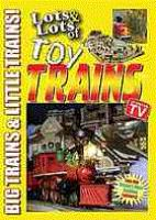 Lots & Lots of Toy Trains