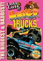 Lots & Lots of Monster Trucks