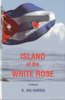 Island of the White Rose