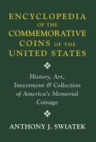 Encyclopedia of the Commemorative Coins of the United States