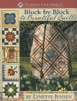 Thimbleberries Block by Block to Beautiful Quilts