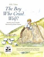 ASL Tales, The Boy Who Cried Wolf
