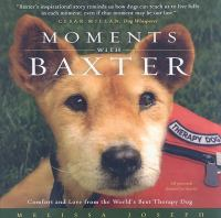 Moments With Baxter